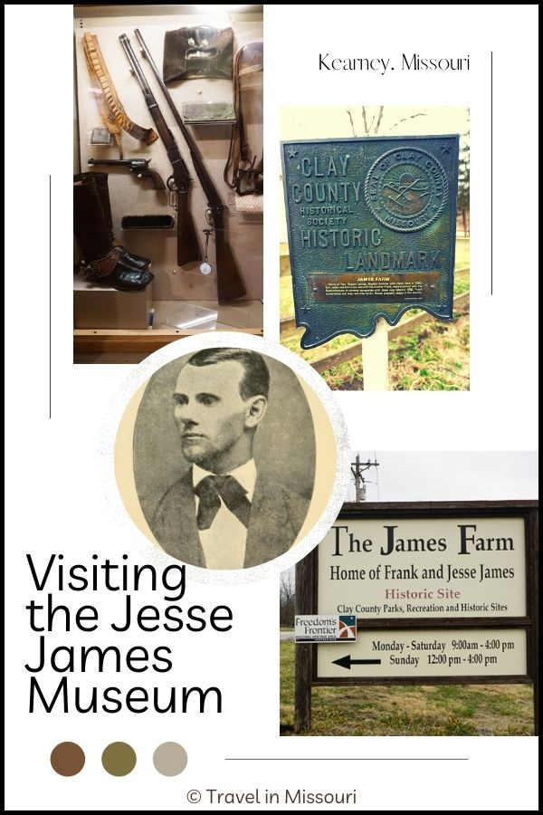 Visiting The Jesse James Museum In Kearney, Missouri. Jesse James was a real person, who was born and raised in Missouri and fought in the Civil War, and later became one of the most feared and most wanted outlaws on the American frontier in the mid to late 1800's.