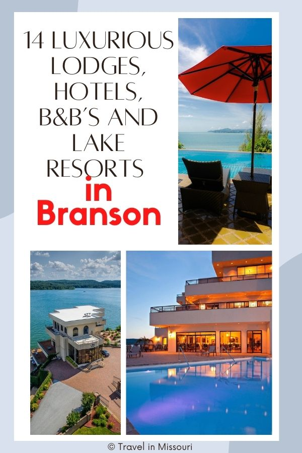 If you are looking for the best Branson lake resorts and lodging we've compiled the ultimate list including luxury Lodges, resorts, hotels and B&B's in Branson.